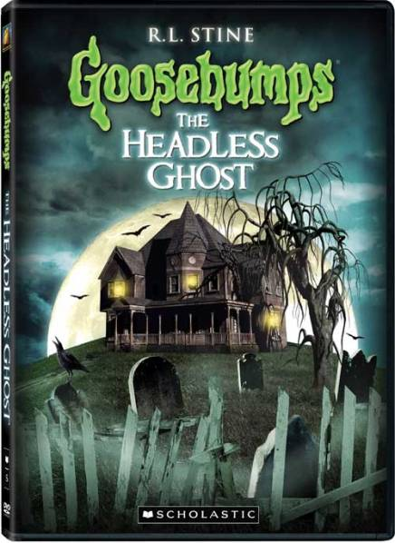Goosebumps_HeadlessGhost